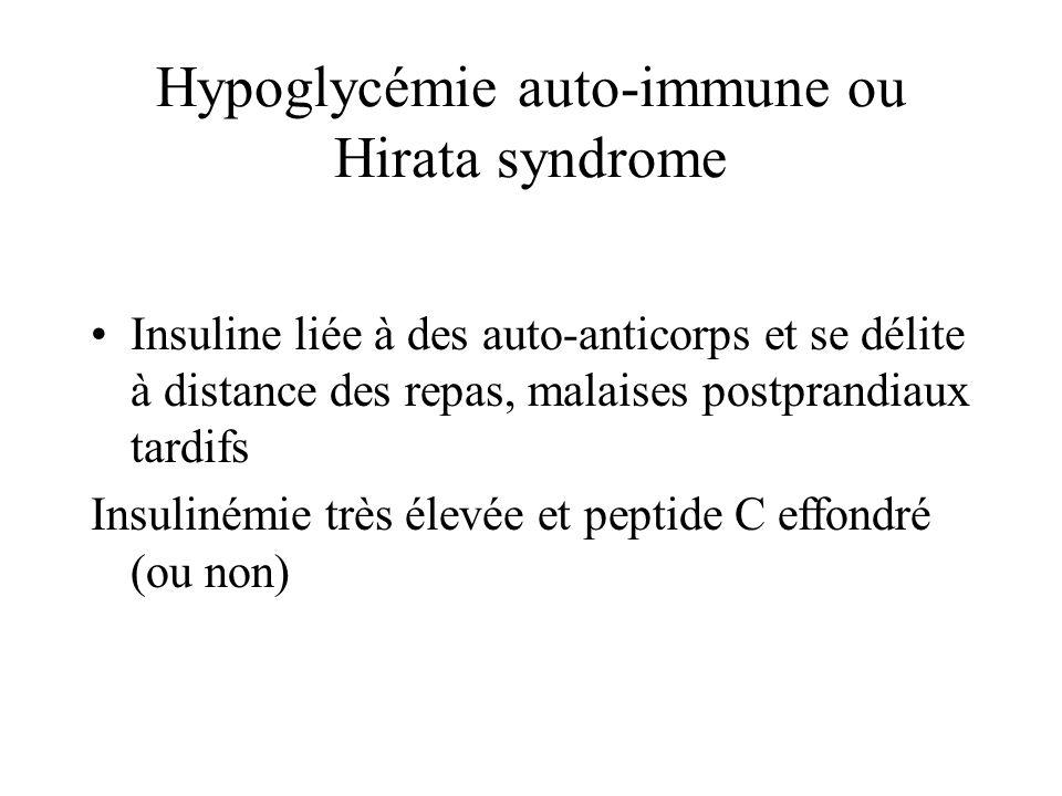 Hypoglycémie auto-immune ou Hirata syndrome