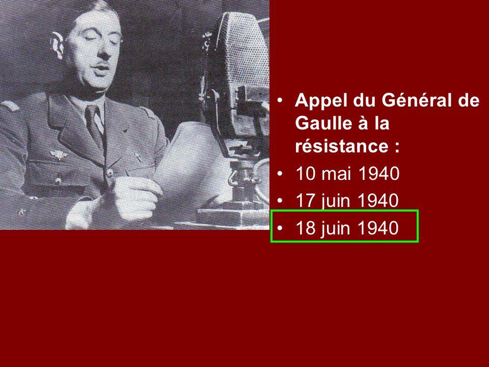 Appel du Général de Gaulle à la résistance :