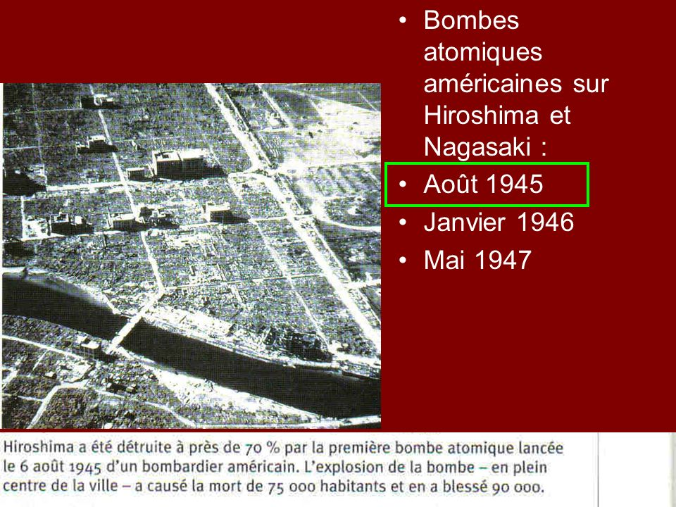 Bombes atomiques américaines sur Hiroshima et Nagasaki :