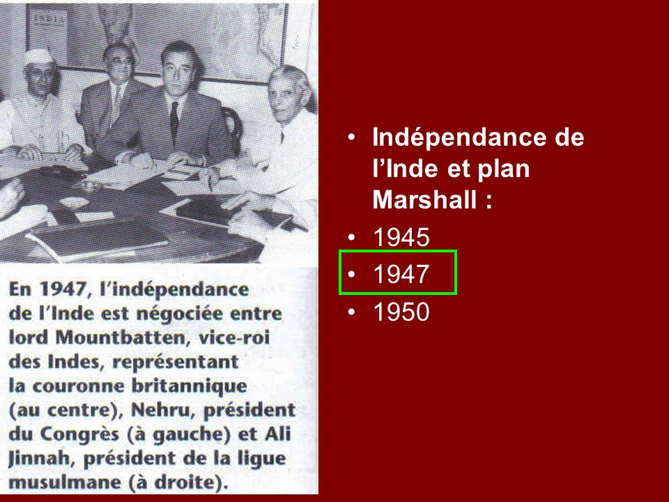 Indépendance de l'Inde et plan Marshall :