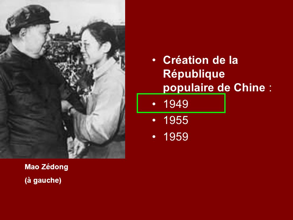 Création de la République populaire de Chine :