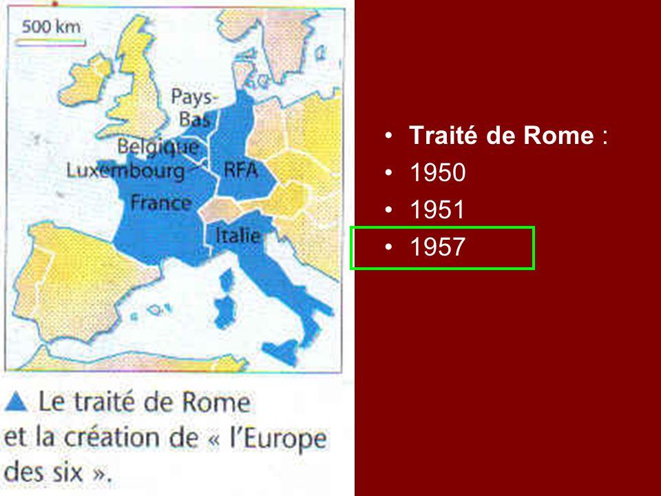 Traité de Rome : 1950 1951 1957