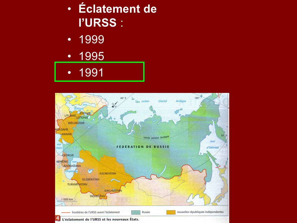 Éclatement de l'URSS : 1999 1995 1991