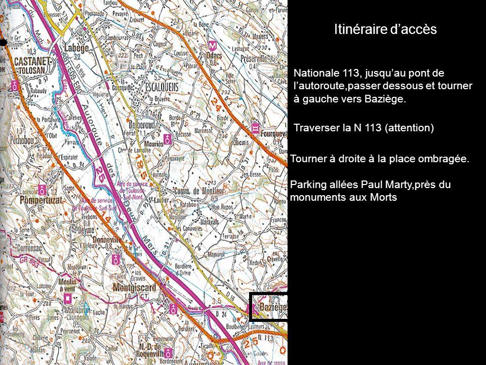 Itinéraire d'accès Nationale 113, jusqu'au pont de