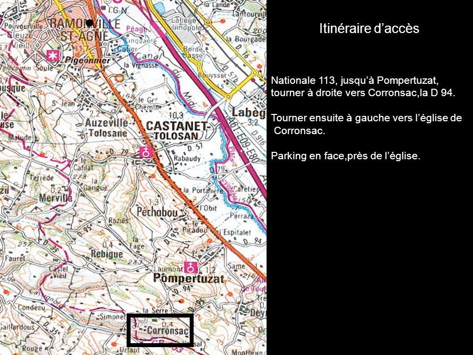 Itinéraire d'accès Nationale 113, jusqu'à Pompertuzat,