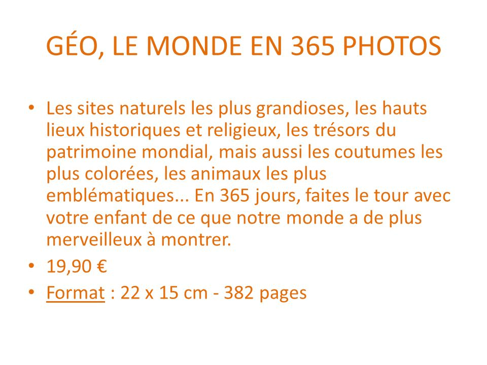 GÉO, LE MONDE EN 365 PHOTOS