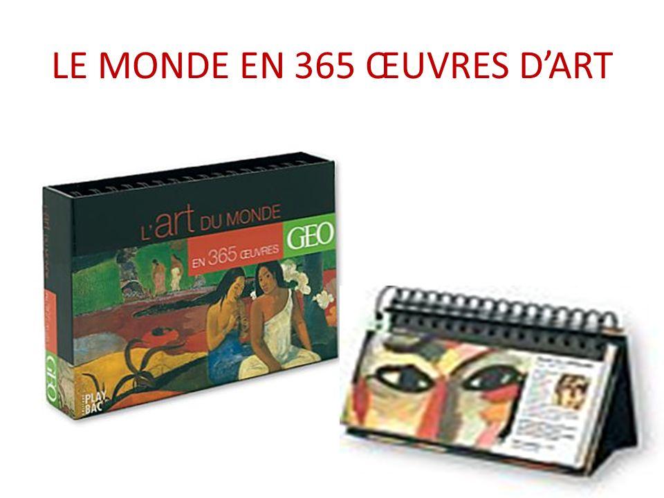 LE MONDE EN 365 ŒUVRES D'ART