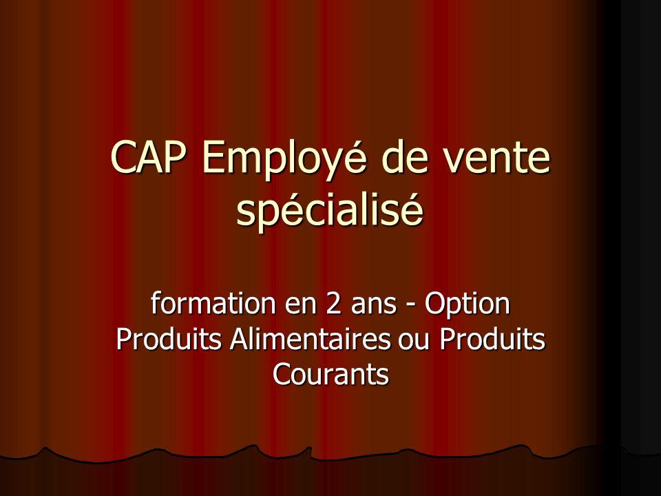 CAP Employé de vente spécialisé
