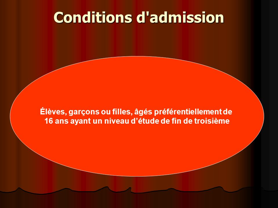 Conditions d admission