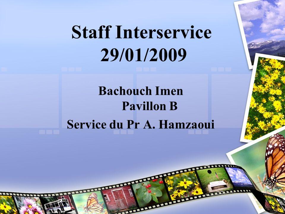 Bachouch Imen Pavillon B Service du Pr A. Hamzaoui