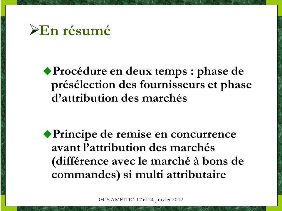 En résumé Procédure en deux temps : phase de présélection des fournisseurs et phase d'attribution des marchés.