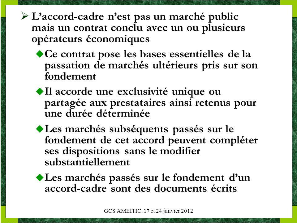 L'accord-cadre n'est pas un marché public mais un contrat conclu avec un ou plusieurs opérateurs économiques
