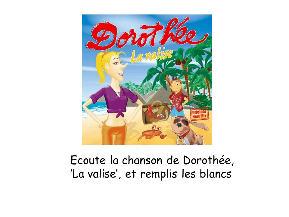 Ecoute la chanson de Dorothée,