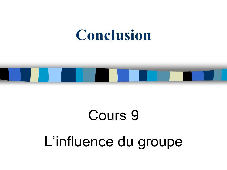 Cours 9 L'influence du groupe