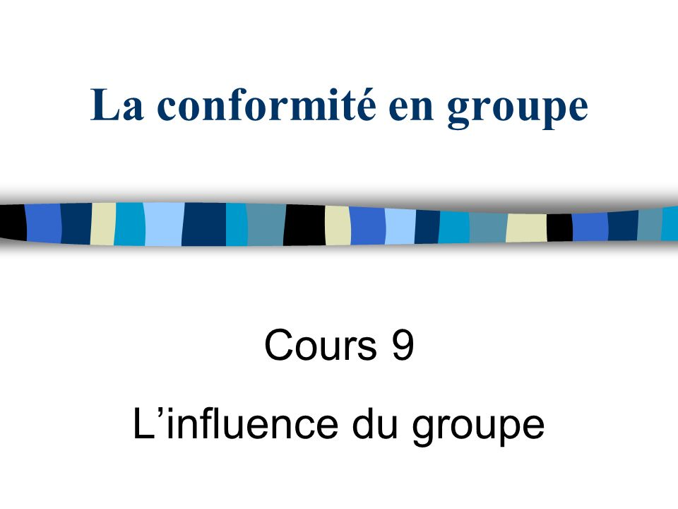 La conformité en groupe