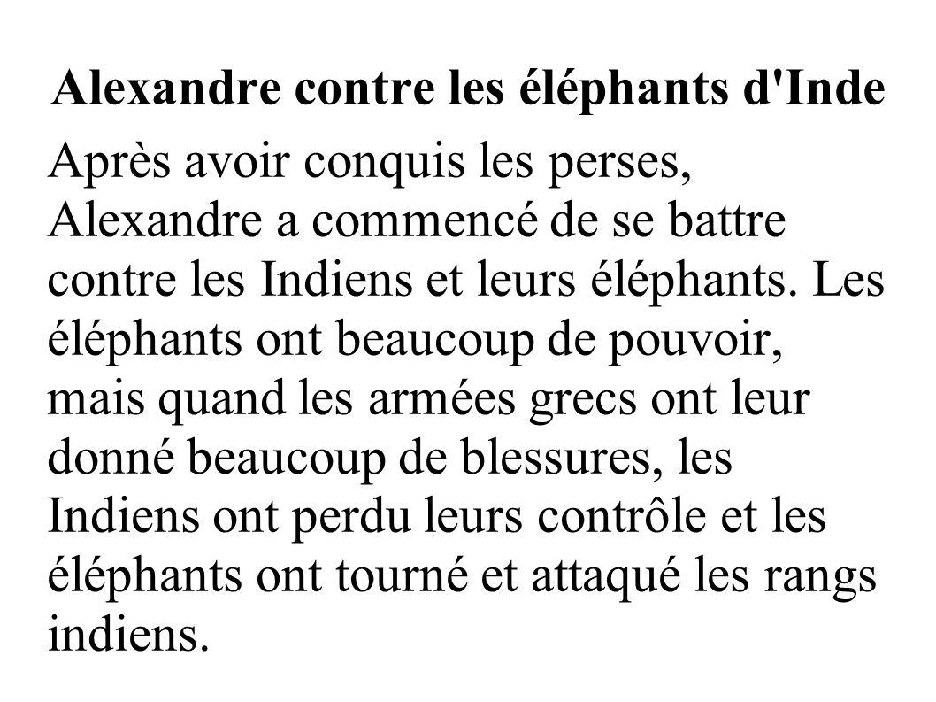 Alexandre contre les éléphants d Inde