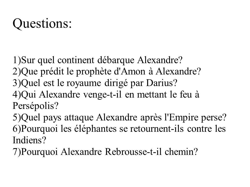 Questions: Sur quel continent débarque Alexandre
