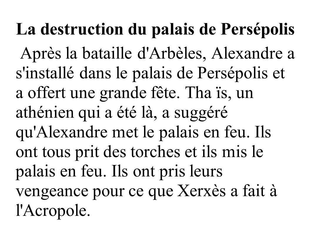 La destruction du palais de Persépolis