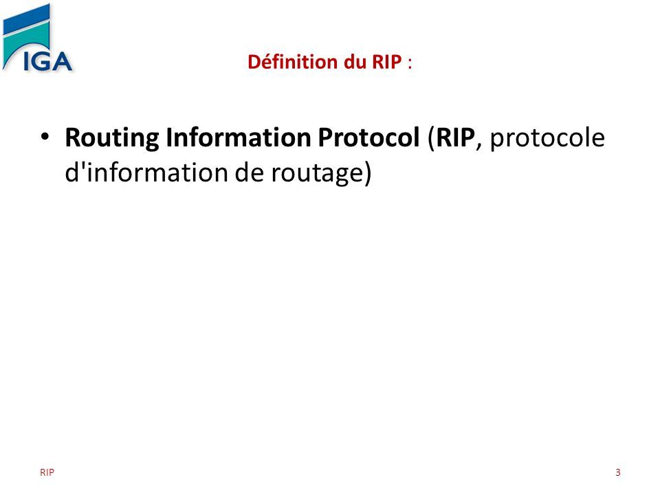 Routing Information Protocol (RIP, protocole d information de routage)