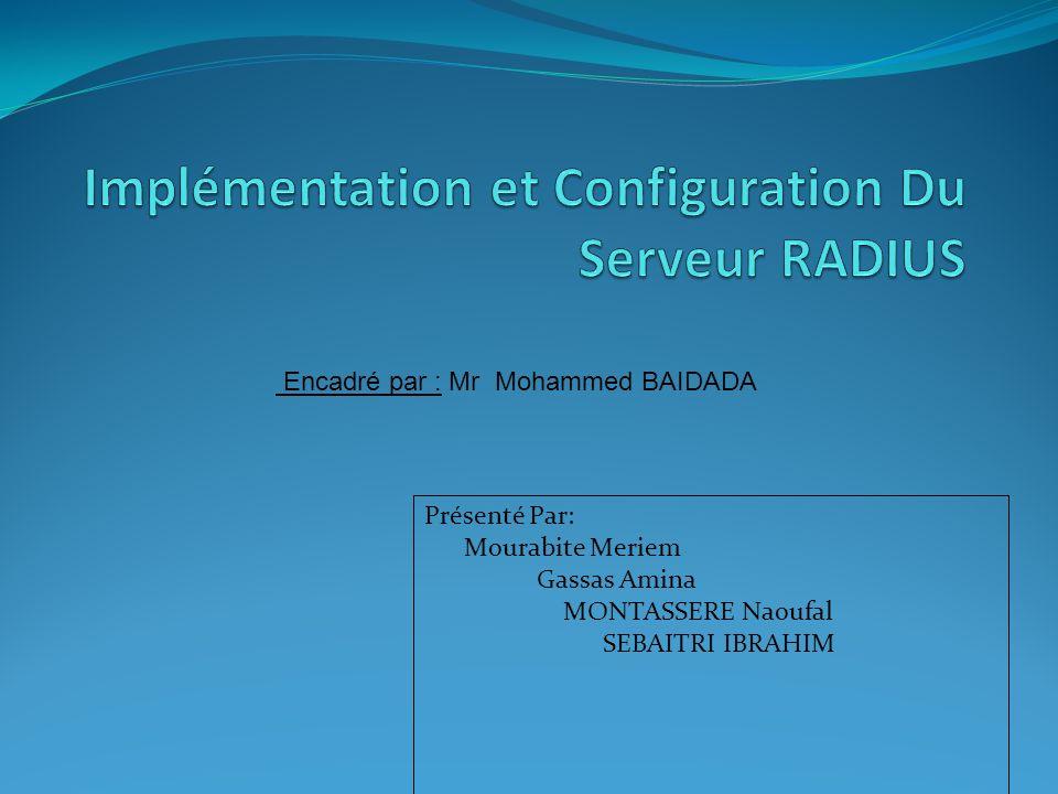Implémentation et Configuration Du Serveur RADIUS
