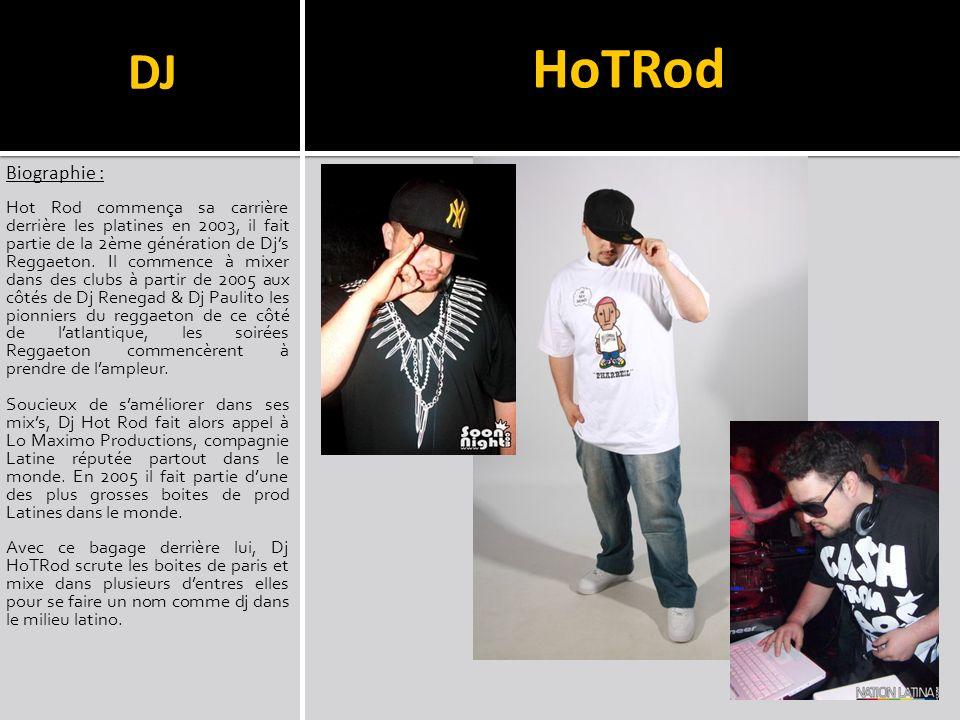 DJ HoTRod. Biographie :