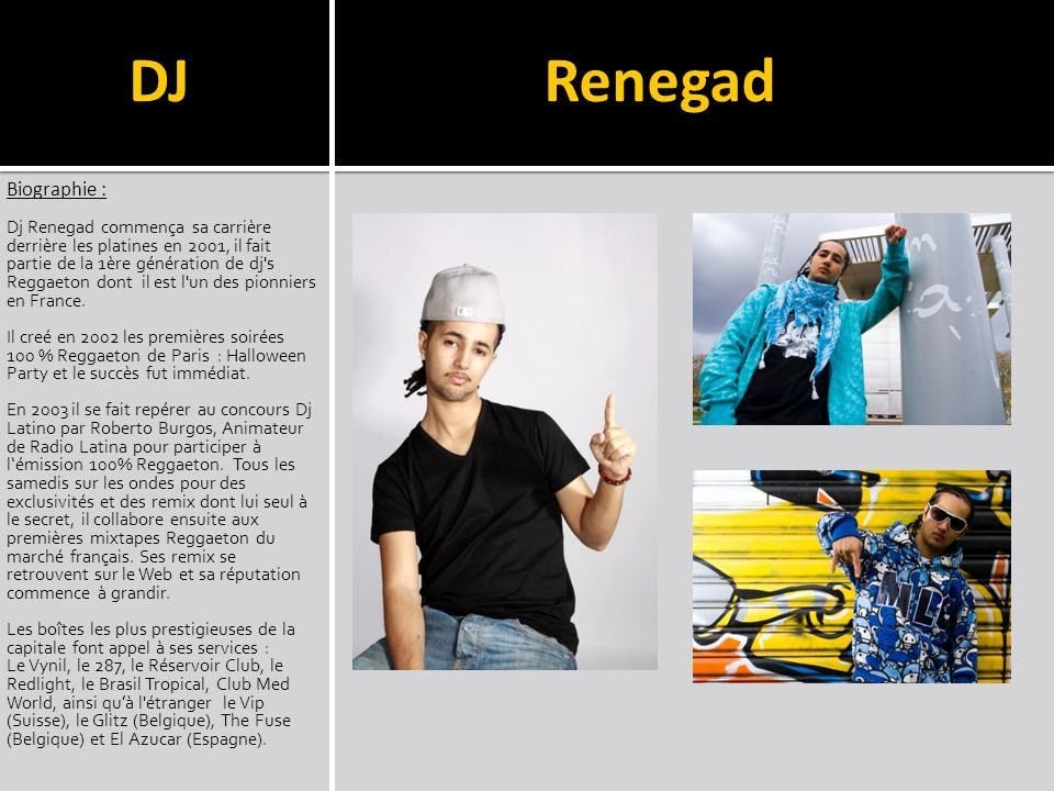 DJ Renegad Biographie :