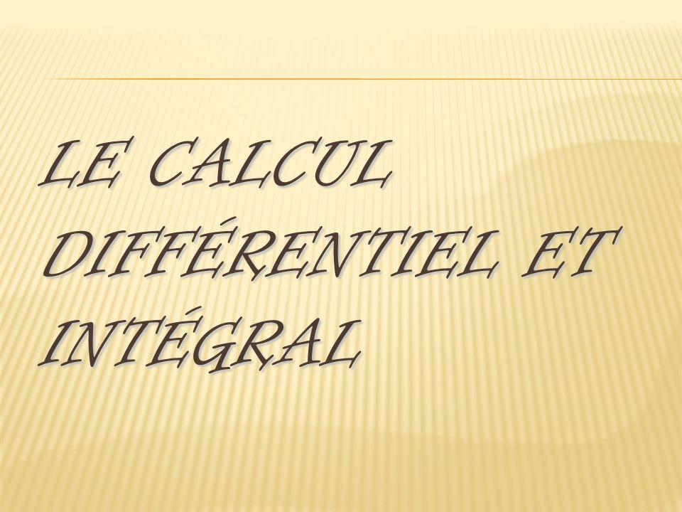 Le calcul différentiel et intégral