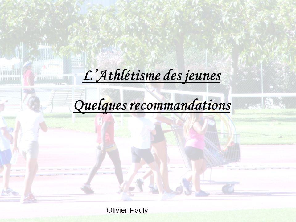 L'Athlétisme des jeunes Quelques recommandations