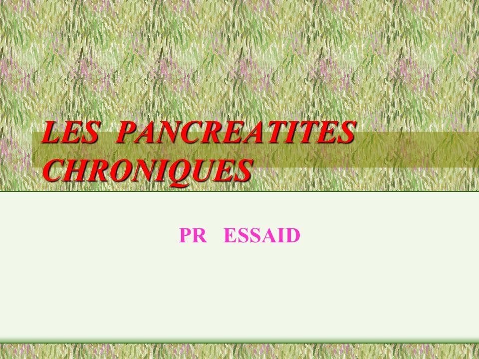 LES PANCREATITES CHRONIQUES