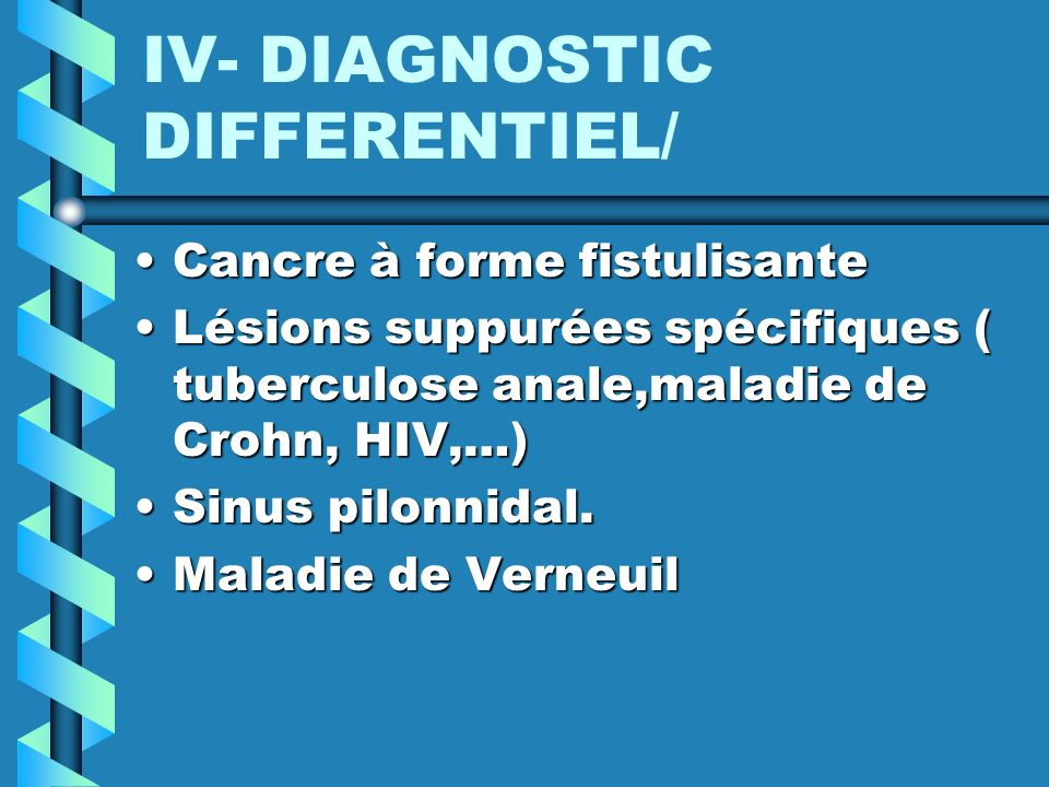 IV- DIAGNOSTIC DIFFERENTIEL/