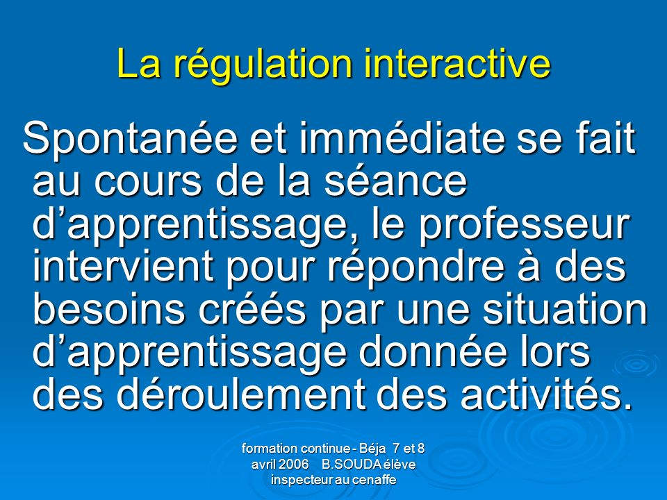 La régulation interactive