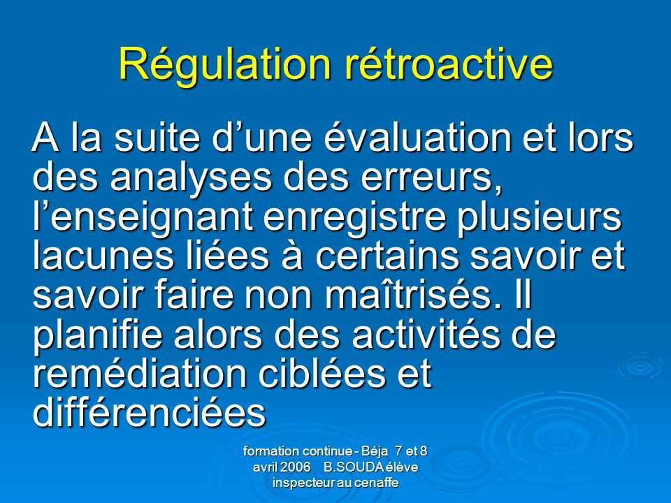 Régulation rétroactive