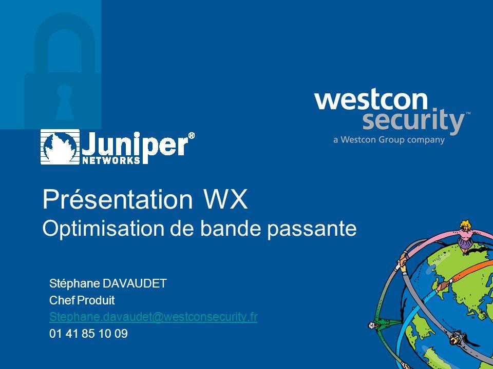 Présentation WX Optimisation de bande passante