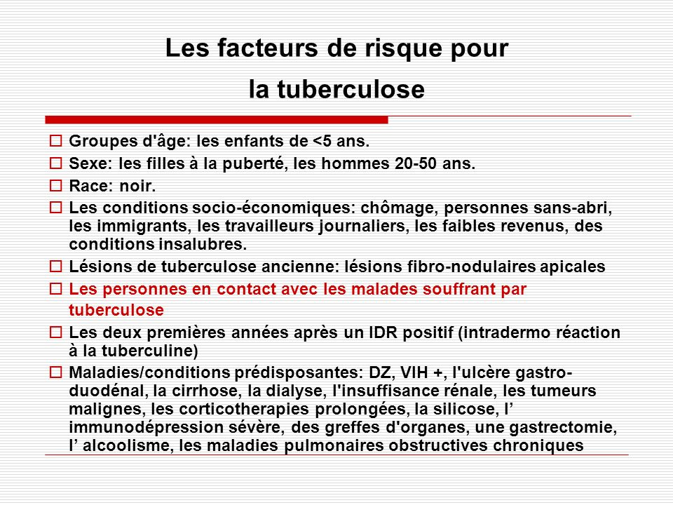 Les facteurs de risque pour la tuberculose