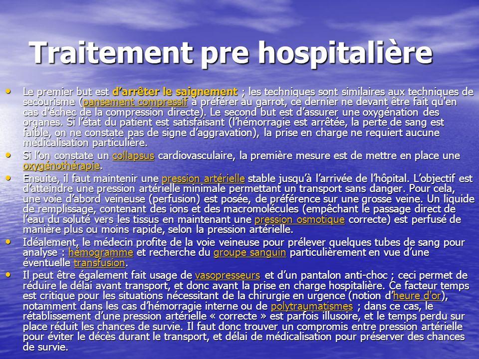 Traitement pre hospitalière