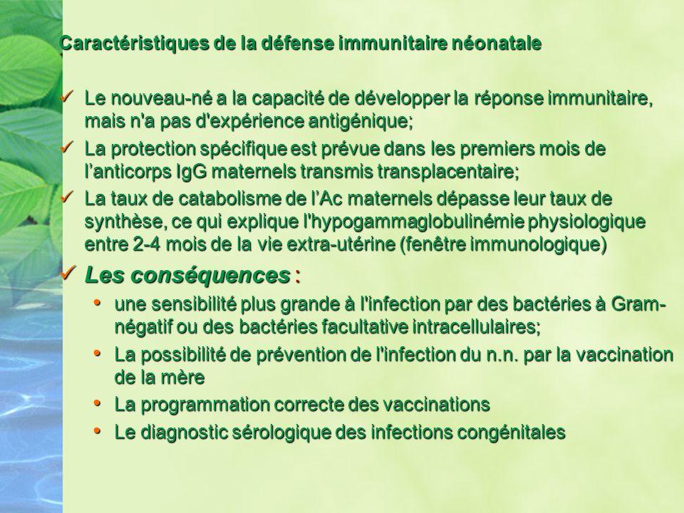 Caractéristiques de la défense immunitaire néonatale
