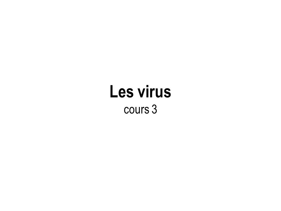 Les virus cours 3