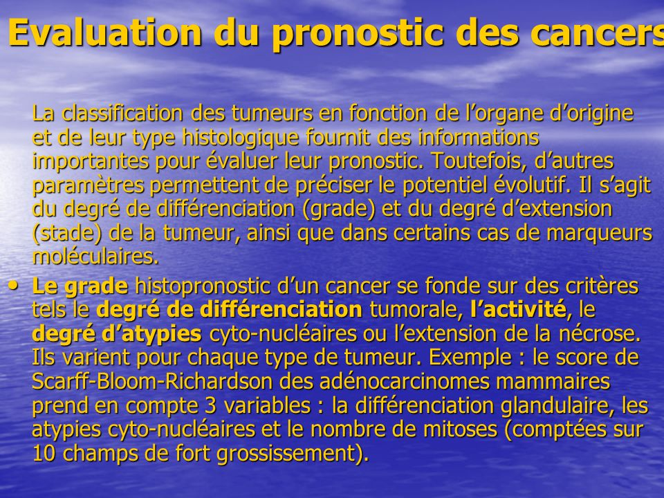 Evaluation du pronostic des cancers