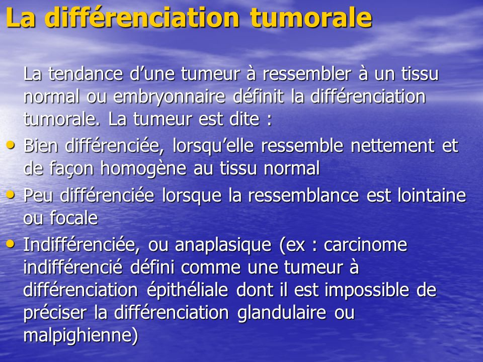 La différenciation tumorale