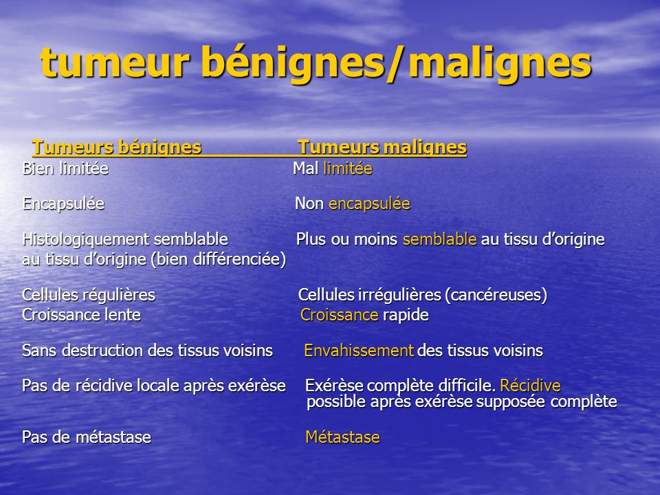 tumeur bénignes/malignes