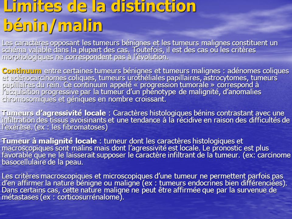 Limites de la distinction bénin/malin
