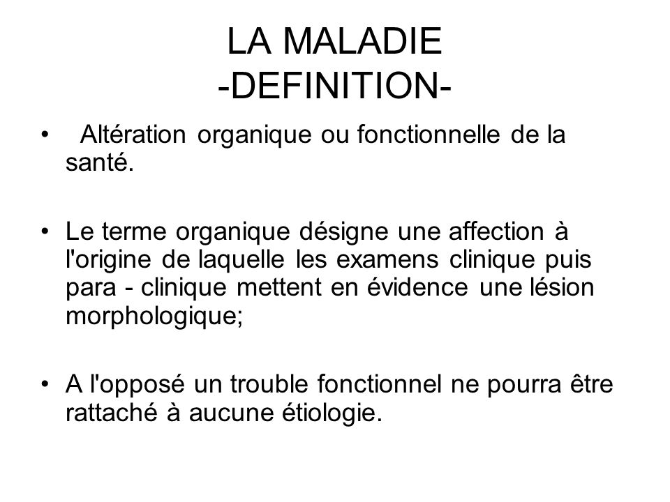 LA MALADIE -DEFINITION-