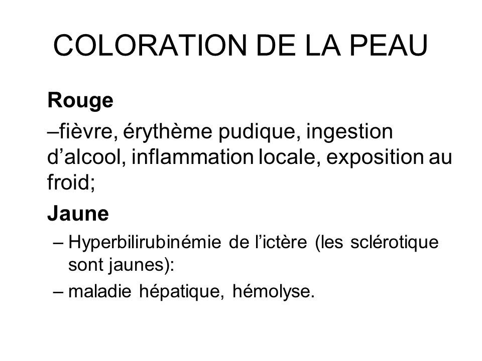 COLORATION DE LA PEAU Rouge