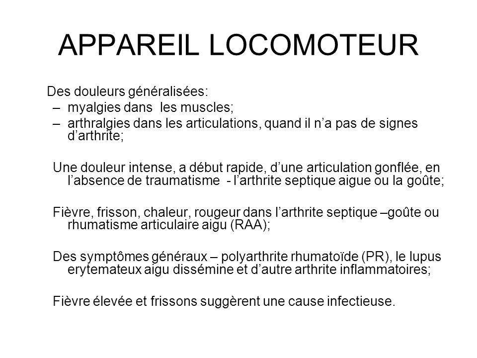 APPAREIL LOCOMOTEUR Des douleurs généralisées: