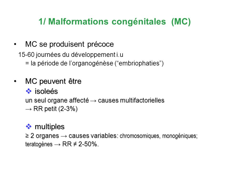 1/ Malformations congénitales (MC)