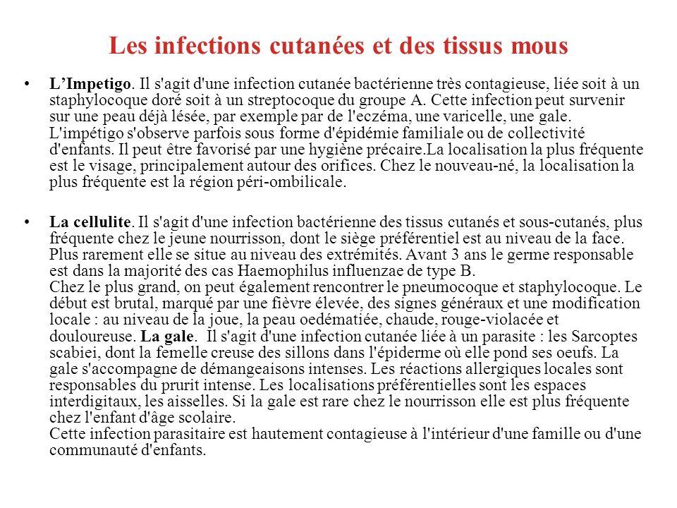 Les infections cutanées et des tissus mous