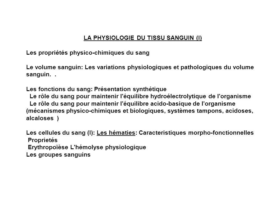 LA PHYSIOLOGIE DU TISSU SANGUIN (I)
