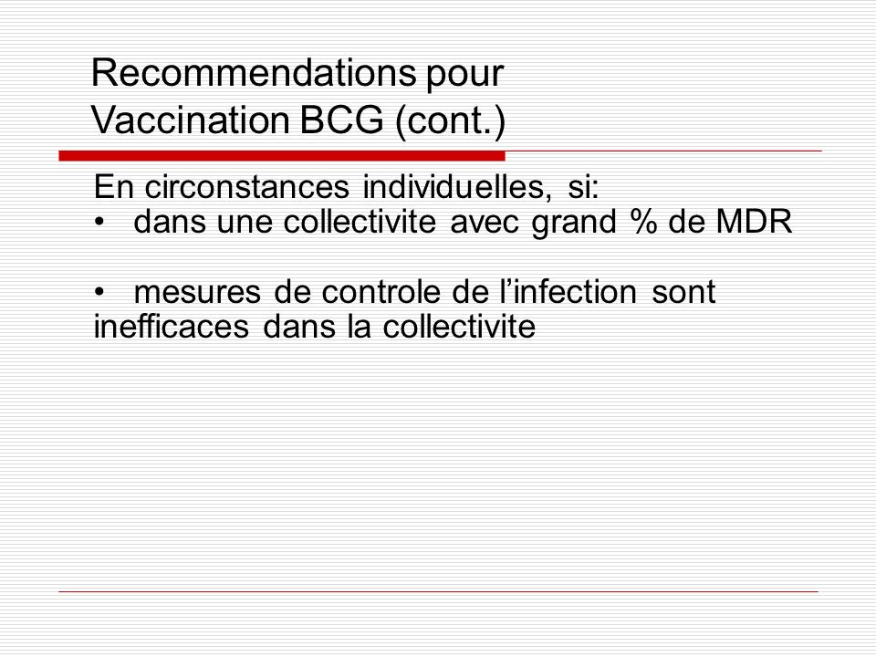 Vaccination BCG (cont.)