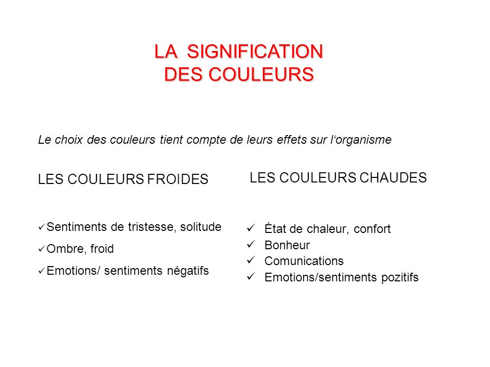 LA SIGNIFICATION DES COULEURS LES COULEURS FROIDES