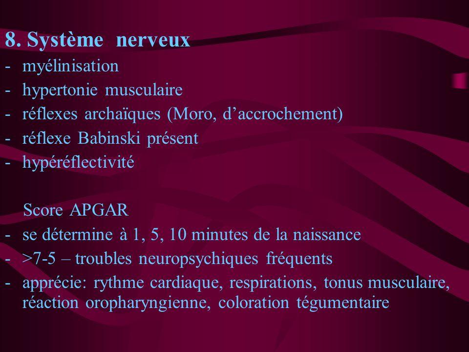 8. Système nerveux myélinisation hypertonie musculaire